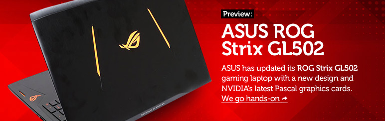 Preview: ASUS ROG Strix GL502