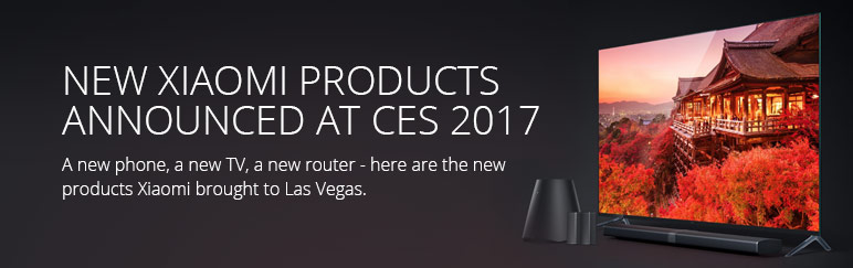 Xiaomi's 3 new products @ CES 2017
