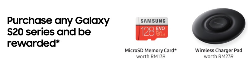 Tier 2 promotion for the launch of Galaxy S20 in Malaysia. <b>Image source: Samsung Malaysia