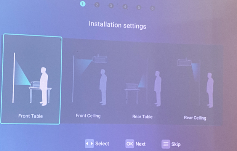There are various ways to set up the projection and this setup screen will better calibrate the unit for optimal usage based on your physical set up.