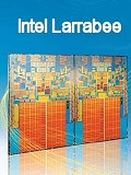 Larrabee - Intel Gets Serious on 3D Graphics
